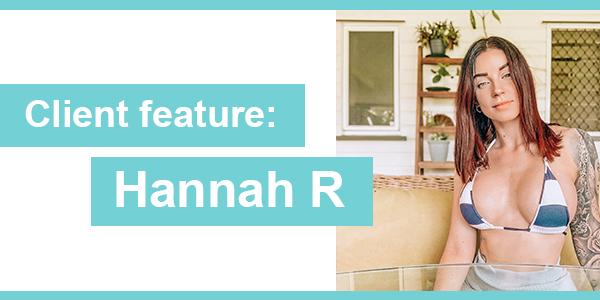 Client Feature: Hannah H